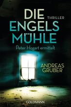 Die Engelsmühle   Gruber, Andreas