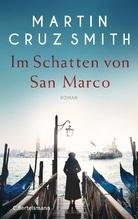 Im Schatten von San Marco | Smith, Martin Cruz