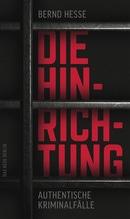 Die Hinrichtung | Hesse, Bernd