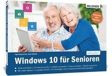 Windows 10 für Senioren | Baumeister, Inge; Schmid, Anja