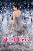 Kiera Cass, Selection - Die Kronprinzessin
