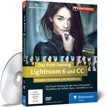 Lightroom 6 und CC - Das Profi-Training | Jarsetz, Maike