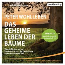 Das geheime Leben der Bäume | Wohlleben, Peter
