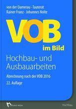 VOB im Bild - Hochbau- und Ausbauarbeiten | Franz, Rainer; Nolte, Johannes