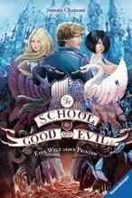 The School for Good and Evil - Eine Welt ohne Prinzen | Chainani, Soman