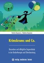 Krimskrams und Co. | Bergmann, Felicitas; Bergmann, Delphine