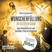 Wunscherfüllung im Goldenen Raum | Schirmohammadi, Abbas