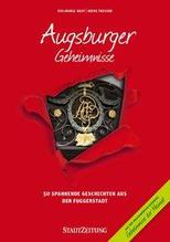 Augsburger Geheimnisse | Bast, Eva-Maria; Thissen, Heike