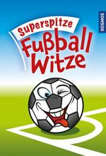 Superspitze Fußballwitze | Noch Unbekannt