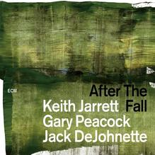 After the Fall | Jarrett, Keith; Peacock, Gary; DeJohnette, Jack