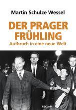 Der Prager Frühling | Schulze Wessel, Martin