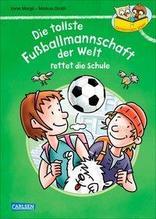 Die tollste Fußballmannschaft der Welt rettet die Schule | Margil, Irene