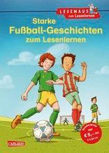 Starke Fußball-Geschichten zum Lesenlernen | Wiese, Petra; Rudel, Imke