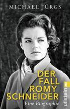 Der Fall Romy Schneider | Jürgs, Michael