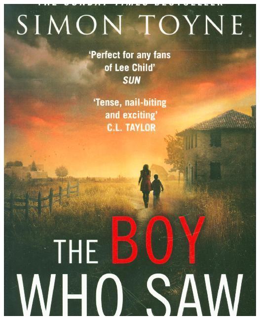 The Boy Who Saw   Toyne, Simon