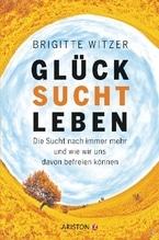 Glück sucht Leben | Witzer, Brigitte