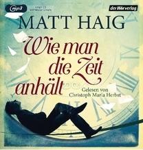 Wie man die Zeit anhält, 1 MP3-CD | Haig, Matt