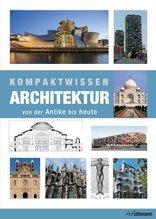 Kompaktwissen Architektur von der Antike bis Heute | Gympel, Jan