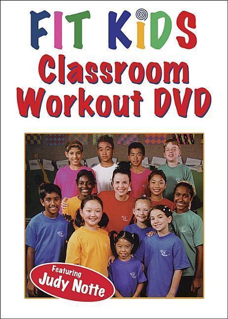 Fit Kids Classroom Workout   Notte, Judy