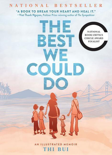 The Best We Could Do: An Illustrated Memoir | Bui, Thi