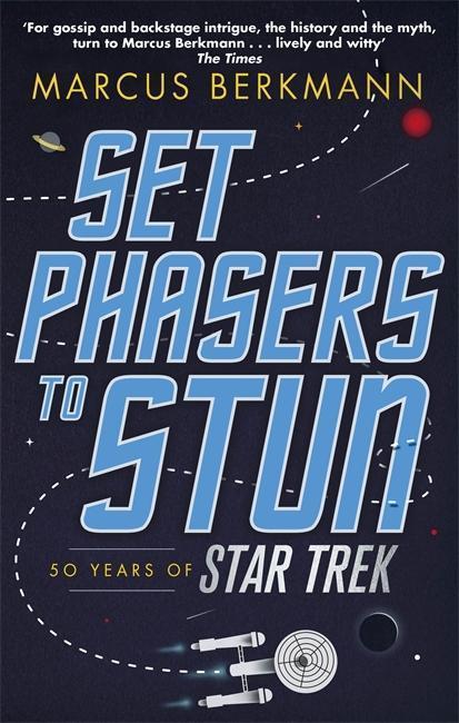 Set Phasers to Stun | Berkmann, Marcus