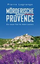 Mörderische Provence   Lagrange, Pierre