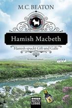 Hamish Macbeth spuckt Gift und Galle | Beaton, M. C.