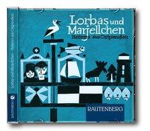 Lorbas und Marjellchen - Heiteres aus Ostpreußen, 1 Audio-CD | Johannes, Robert