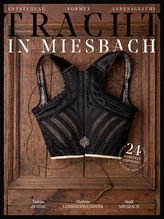 Tracht in Miesbach | Zemme, Verena; Leidgschwendner, Mathias