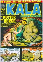 KALA Die Urweltamazone - Die Mutter der Berge | Kurio, Levin; Wittek