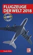 Flugzeuge der Welt 2018 | Müller, Claudio