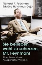 Sie belieben wohl zu scherzen, Mr. Feynman! | Feynman, Richard P.