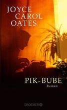 Pik-Bube   Oates, Joyce Carol