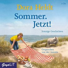 Sommer. Jetzt!, 3 Audio-CDs   Heldt, Dora