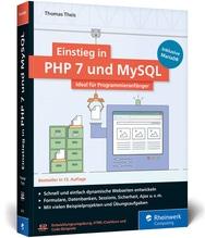 Einstieg in PHP 7 und MySQL, m. CD-ROM | Theis, Thomas