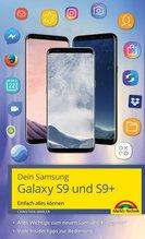 Dein Samsung Galaxy S9 und S9+ | Immler, Christian