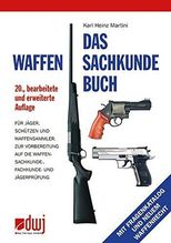 Das Waffensachkundebuch | Martini, Karl-Heinz