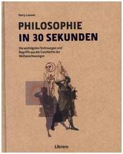 Philosophie in 30 Sekunden