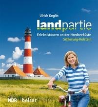 Landpartie Schleswig-Holstein | Koglin, Ulrich