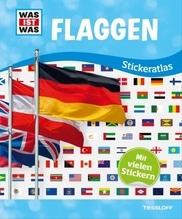 Tessloff WAS IST WAS Stickeratlas Flaggen