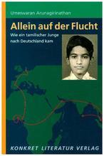 Allein auf der Flucht | Arunagirinathan, Umeswaran