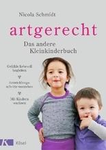 artgerecht - Das andere Kleinkinderbuch | Schmidt, Nicola