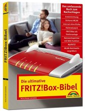 Die ultimative FRITZ!Box-Bibel | Gieseke, Wolfram