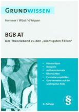Grundwissen BGB AT | Hemmer, Karl-Edmund; Wüst, Achim; Alquen, Clemens d'