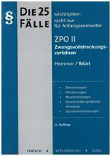 Die 25 wichtigsten Fälle ZPO II | Hemmer, Karl-Edmund; Wüst, Achim