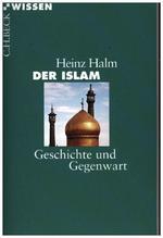 Der Islam | Halm, Heinz