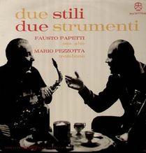 Papetti Fausto / Mario Pezzotta, Due Stili - Due Strumenti - rare LP