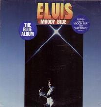 Presley Elvis - 2 sticker ED 1, Moody Blue AFL1-2428 Blue Vinyl LP