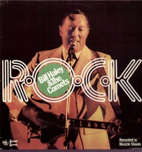 Bill Haley & The Comets, R-O-C-K  in Muscle Shoals LP 1976