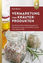 Vermarktung von Kräuterprodukten   Beiser, Rudi